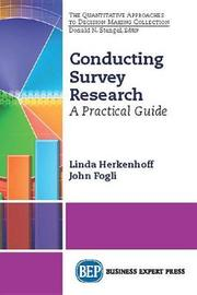 Conducting Survey Research by Linda Herkenhoff