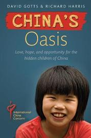 China's Oasis by Richard Harris