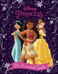 Disney Princess The Essential Guide, New Edition by Victoria Saxon