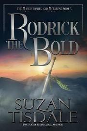 Rodrick the Bold by Suzan Tisdale image