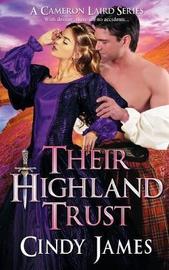 Their Highland Trust by Cindy James