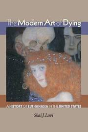 The Modern Art of Dying by Shai J Lavi