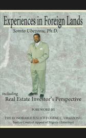 Experiences in Foreign Lands Including Real Estate Investor's Perspective by Somto, Ubezonu image