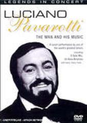 Legends In Concert: Luciano Pavarotti - The Man And His Music on DVD