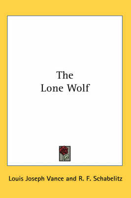 The Lone Wolf by Louis Joseph Vance image