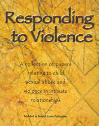 Responding to Violence by Dulwich Centre Publications