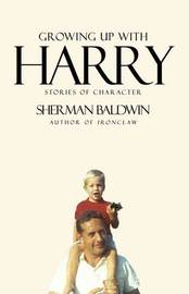 Growing Up with Harry by Sherman Baldwin image
