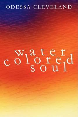 Water Colored Soul by Odessa Cleveland image