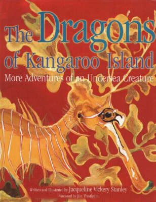 Dragons of Kangaroo Island by Jacqueline Vickery Stanley