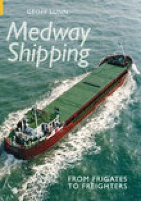 Medway Shipping by Geoff Lunn