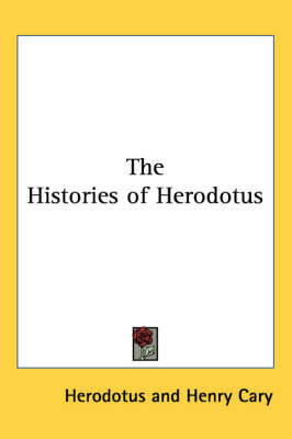 The Histories of Herodotus by . Herodotus