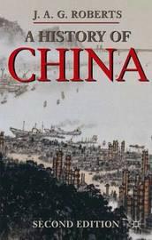 A History of China by J.A.G. Roberts image