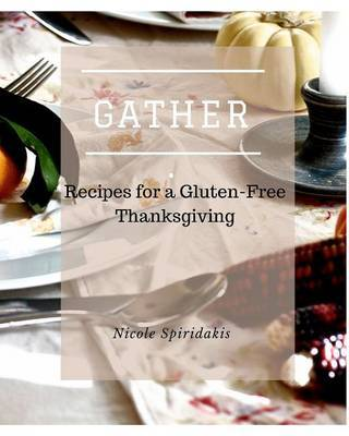 Gather by Nicole Spiridakis