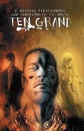 Ten Grand Volume 1 by J.Michael Straczynski