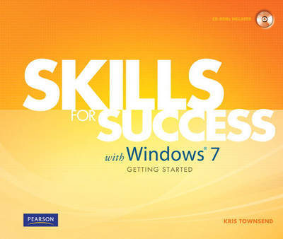 Skills for Success with Windows 7 Getting Started by Kris Townsend image