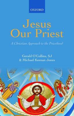 Jesus Our Priest by S.J.Gerald O'Collins image