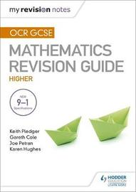 OCR GCSE Maths Higher: Mastering Mathematics Revision Guide by Keith Pledger