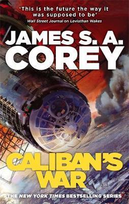 Caliban's War by James S A Corey