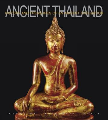 Ancient Thailand by Nicoletta Celli