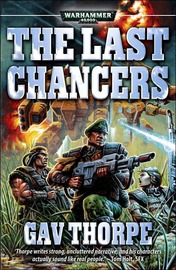 Warhammer: The Last Chancers by Gavin Thorpe image