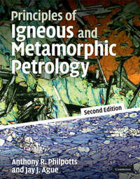 Principles of Igneous and Metamorphic Petrology by Anthony Philpotts image