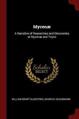 Mycenae by William Ewart Gladstone image