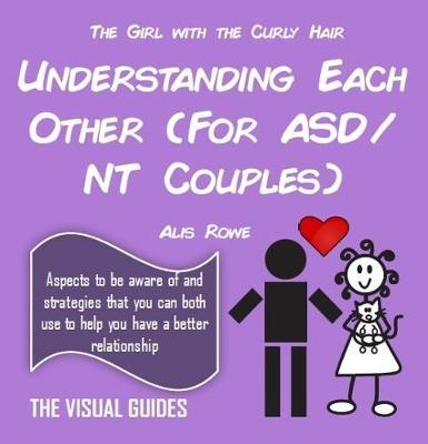 Asperger's Syndrome: Understanding Each Other (For ASD/NT Couples) by Alis Rowe image
