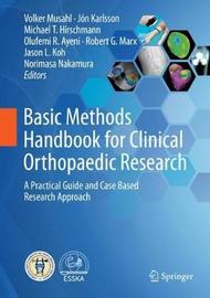 Basic Methods Handbook for Clinical Orthopaedic Research