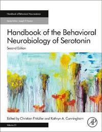 Handbook of the Behavioral Neurobiology of Serotonin: Volume 31 by Christian P. Muller