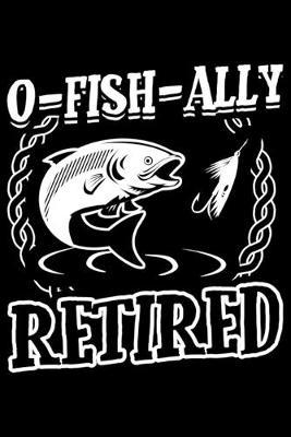 O-Fish-ally Retired by Fish Publishing
