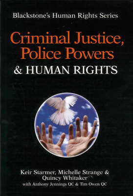 Criminal Justice, Police Powers and Human Rights by Keir Starmer image