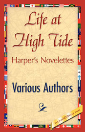 Life at High Tide by Various Authors