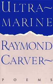 Ultramarine by Raymond Carver image