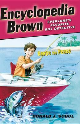Encyclopedia Brown Keeps the Peace by Donald J Sobol image