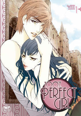 100% Perfect Girl: v. 1 by Wann