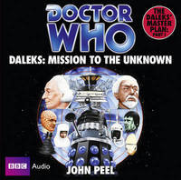 """Doctor Who"": Daleks - Mission to the Unknown by John Peel"