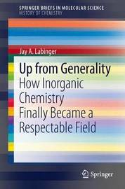 Up from Generality by J. A. Labinger