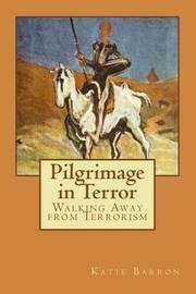 Pilgrimage in Terror by Katie Barron