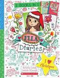 Ella Diaries Bind-Up: I Heart Christmas by Costain Meredith