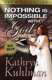 Nothing is Impossible with God by Kathryn Kuhlman image