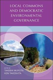 Local commons and democratic environmental governance by United Nations University