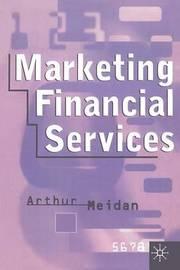 Marketing Financial Services by Arthur Meidan image