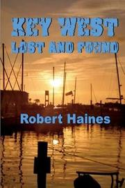 Key West Lost and Found by Robert Haines image