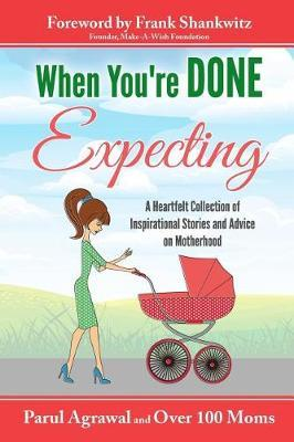 When You're Done Expecting | Parul Agrawal Book | In-Stock
