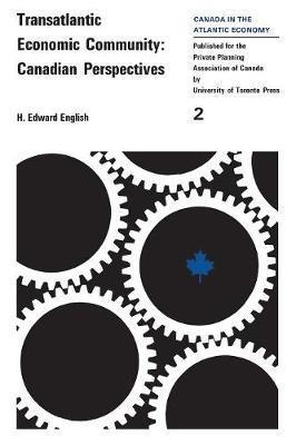Transatlantic Economic Community by H.Edward English