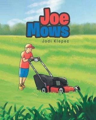 Joe Mows by Jodi Klepec image