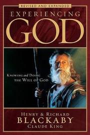 Experiencing God by Henry , T Blackaby
