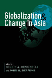 Globalization and Change in Asia by Dennis A Rondinelli image