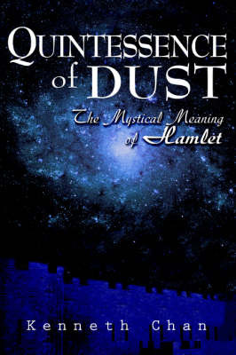 Quintessence of Dust by Kenneth K. C. Chan image
