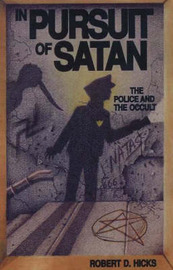 In Pursuit Of Satan by Robert D. Hicks image